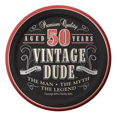 Descriptions 7 inch Lunch Plates 50th Vintage Dude - Design : Vintage Dude - Material : Paper - Size : 7 Dia. - Shape : Round Features - 7 inch - Luncheon Plate Ships within 4 Business Days