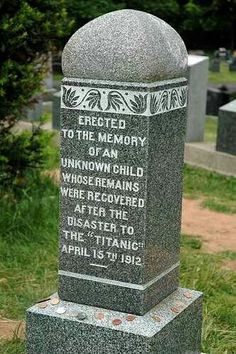 One of the more tragic stories of the Titanic disaster. The unnamed child who has recently been identified as Sidney Leslie Goodwin. The Goodwins were a third class family and all were lost. Sidney's was the only body to be recovered and had been buried as unknown until 2008 when his remains were finally identified.