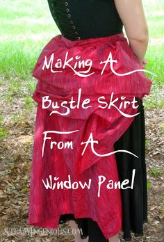 Steam Ingenious: Tutorial: How to Make a Bustle Skirt from a Window Panel