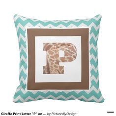 "Giraffe Print Letter ""P"" on Mint/White Chevron Pillow"