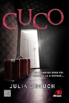 """Saleta de Leitura: Resenha """"Cuco """" de Julia Crouch"""