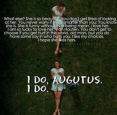 I do Augustus, I do.