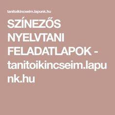 SZÍNEZŐS NYELVTANI FELADATLAPOK - tanitoikincseim.lapunk.hu Calm