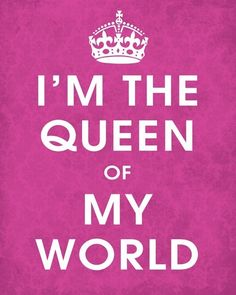 Affirmation mystic whimsy queen quotes, queen и queen b Bitchyness Quotes, World Quotes, Bitch Quotes, Funny Quotes, Diva Quotes, Queens Wallpaper, Queen Of Everything, I Am A Queen, Love Yourself Quotes