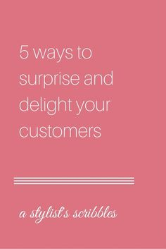 I wrote this post with Stella & Dot independent stylists in mind, but a lot of the principles are transferable to any direct sales business. Plus, this post has a GIVEAWAY! // 5 ways to surprise and delight your customers