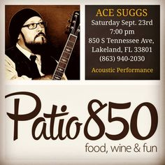 "21 Likes, 2 Comments - Ace Suggs (@acesuggsmusic) on Instagram: ""Solo Acoustic Performance this Saturday  @ Patio 850 in Lakeland!  #youtube #subscribe #subscribers…"""