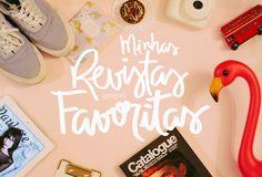 revistas favoritas / favorite magazines Blog Moda - Design Brasília | Matheus Fernandes