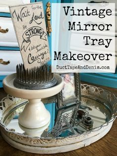 Vintage vanity mirror tray makeover. More thrift store makeovers on http://DuctTapeAndDenim.com