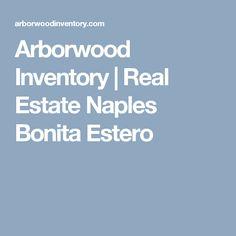 Arborwood Inventory | Real Estate Naples Bonita Estero