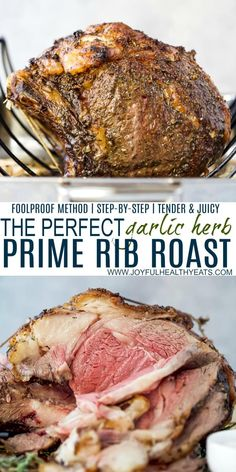The Perfect Garlic Herb Prime Rib Roast - an easy to follow prime rib recipe slow roasted to lock in all the juices, topped with a garlic herb butter then reverse seared to ensure a nice crust. It's a fool proof holiday prime rib recipe that is sure to wow! #primerib #christmasdinner #beef #sponsored #BeefLovingTexans @beeflovingtx