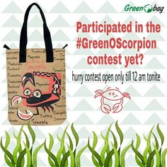 #hurry #GreenoBag #contest #GreenOScorpion ending soon! Send us your entries for a chance to bag win a greenobag :)