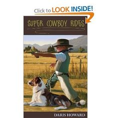 Super Cowboy Rides is a great family book!  I am so HAPPY I won this one in a giveaway!