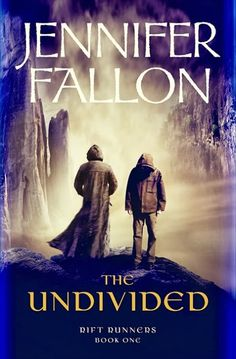 The Undivided (Riftrunners: Book 1) by Jennifer Fallon ~ Urban Fantasy Book Review by Mulluane - on October 14, 2013 - Rating: 3.0