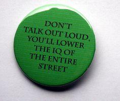 "Sherlock BBC: Lower the IQ 2.25"" Pinback button. $4.00, via Etsy."