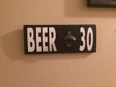 It just turned BEER THIRTY dont be caught without one of these awesome bottle opener signs in your garage or man cave. This man cave sign-beer sign is 11x6 and contains a cast iron bottle opener, this sign makes the perfect gift ideas for guys. When its 5 o clock somewhere you will be ready with your beer in hand, no need to go to the bar you can pop the top off your beer right in your garage! These beer bottle opener signs are great for anyone especially as a birthday, wedding or Valentines…