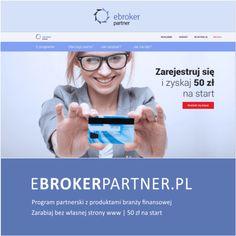 Program Partnerski produktów finansowych. Odbierz 50 PLN na start. http://www.inwestycjewinternecie.pl/ebrokerpartner-program-partnerski-z-produktami-finansowymi-50-zlotych-na-start-dla-kazdego/ #inwestycjeiwnterneciepl #paninwestor #ebrokerpartner #afiliacja #programypartnerskie #programpartnerski