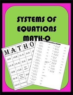 Systems of Equations Bingo: Students have fun solving systems of equations while playing Bingo! I call it MATH-O. This file includes directions, 25 systems of equations problems an answer key, and 30 different MATH-O cards. MATH-O cards come in full size if you just want to print and go and half size if you want to save some ink and paper and have time to cut them out.
