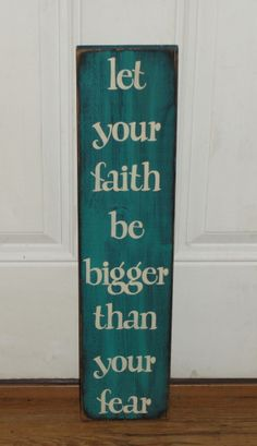 Love the saying on this sign! I have painted this sign in the color of Laguna with black underneath the topcoat. The sign will come painted on the edges and distressed all over for a primitive look. It is available in many colors of your choice. Measures approx. 5.5 w x 24long. Nice vertical sign for your wall home décor or as a sitter with a grouping.