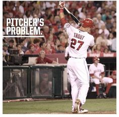 Pitchers Number One Problem Mike Trout Hey Batter Batter Mike Trout Angels Baseball