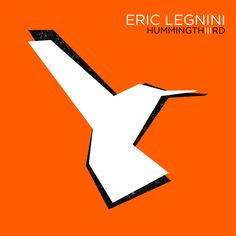 DEEZER - New favorite album: Eric Legnini - Hummingthiiird