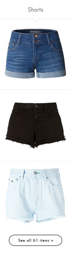 """""""Shorts"""" by lalittaaristha ❤ liked on Polyvore featuring shorts, bottoms, cuffed denim shorts, stretch shorts, fitted shorts, cuffed jean shorts, stretchy shorts, pants, black and jean shorts"""