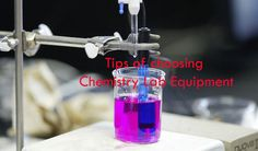 get the tips, what should you see while buying chemistry lab equipment.