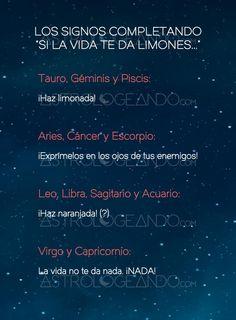 """Los signos completando """"Si la vida te da limones"""" #Zodiaco #Astrología #Astrologeando"""