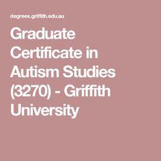 Graduate Certificate in Autism Studies (3270) - Griffith University