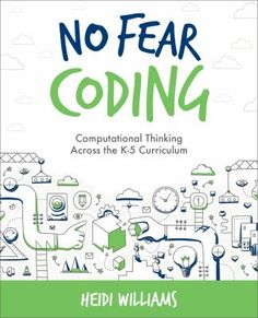 No-Fear Coding shows K-5 educators how to bring coding into their curriculum by embedding computational thinking skills into activities for every content area. At the same time, embedding these skills helps students prepare for coding in the middle grades as they build their knowledge.