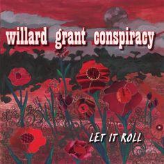 Willard Grant Conspiracy - Let It Roll 06