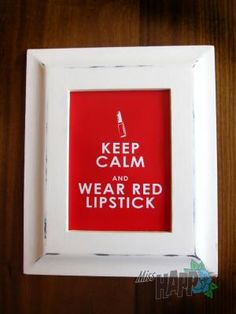 Wear red lipstick framed pic by Miss Happ! something cute ;)