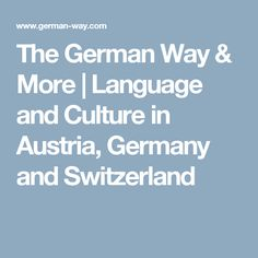9 best university images on pinterest colleges university and the german way more language and culture in austria germany and switzerland fandeluxe Choice Image