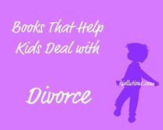 New Post: Books that Help Kids Deal with Divorce #ece #coping