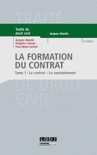 La formation du contrat. Tome 1 : Le contrat ; le consentement 4e édition