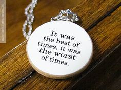 """Charles Dickens """"It was the best of times, it was the worst..."""" Tale of Two Cities Classic Literature Quote Necklace - Literary Jewelry via Etsy"""