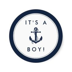 Nautical Anchor Baby Shower Stickers - It's A Boy! Anchor Baby Showers, Baby Month Stickers, Nautical Anchor, Baby Time, Navy, Cards, Roses, Backgrounds, Drawings