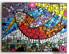 "BIRD MOSAIC.  ""Fly Me Away From Here."""