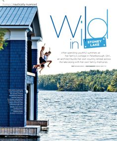 never too old to jump in the lake this lakeside cottage in Ontario was designed by Dee Dee Taylor Eustace of Taylor-Hannah Architects. The home's lakeside setting sets the tone for the palette used both on the exterior as well as the interior. Lakeside Cottage, Lake Cottage, Cottage Style, Water House, Boat House, Ontario Cottages, Shingle Colors, Lake Cabins, My Dream Home