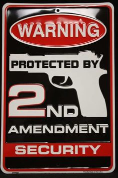 Warning Protected By Amendment Security Metal Sign Security Door Fence NRA Tin Signs, Metal Signs, Funny Signs, Funny Memes, No Trespassing Signs, Gun Rights, Home Protection, Home Defense, Security Door