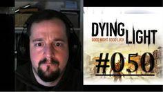 [DE] DYING LIGHT [050] Der Zauberer ★ Let's Play Dying Light PC