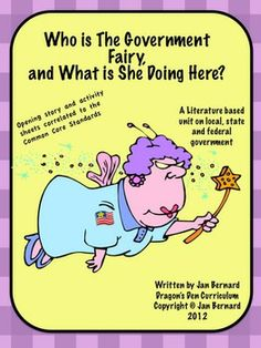 "Make learning about the local, state and federal government more fun with a sprinkle of fairy dust! This unit kicks off with a read-aloud (or guided reading) story written at the 3.2 reading level called ""Jenny and the Government Fairy"". (as determined by Okapi Readability). Four activity sheets go with the story and match Common Core Standards for 3rd and 4th grade. $"