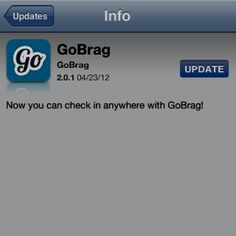 New GoBrag software update now available. Check in ANYWHERE!