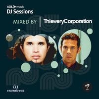 'AOL Music DJ Sessions Mixed by Thievery Corporation'- Various Artists *$9.99*