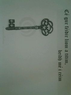 """This will be my next tattoo! The skeleton key and then in Gaelic it says """"Although I may fall, I shall prevail"""" irish key tattoo, skeleton keys, a tattoo, irish gaelic tattoo"""
