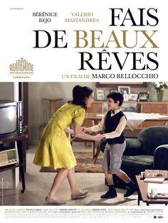 Fais de beaux rêves - film 2016 - AlloCiné