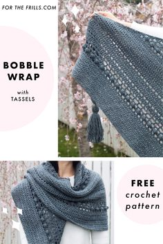 Free crochet pattern - Bobble Stitch Wrap with chunky tassels Looking for spring crochet inspiration? The Stormborn Wrap features chunky tassels and the bobble stitch to create a modern crochet scarf. Bobble Crochet, Pull Crochet, Crochet Wrap Pattern, Bobble Stitch, Easy Crochet Patterns, Knitting Patterns, Easy Crochet Shawl, Hand Crochet, Caron Cakes Patterns