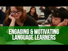 Engaging & Motivating Language Learners - Classroom Vignette (TELL Project)…