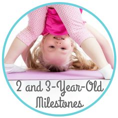 The Inspired Treehouse - Learn about 2 and 3-year-old milestones and how these developmental milestones contribute to overall health and functioning.