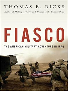 The definitive account of the American military's tragic experience in Iraq  Fiasco is a masterful reckoning with the planning and execution of the American military invasion and occupation of Iraq through mid-2006, now with a postscript on recent developments. Ricks draws on the exclusive cooperation of an extraordinary number of American personnel, including more than one hundred senior officers, and access to more than 30,000 pages of official documents, many of them never before made…