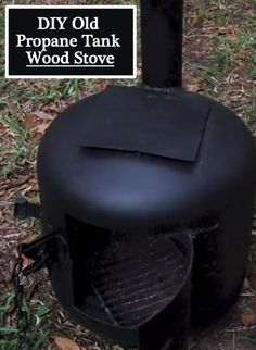 DIY Old Propane Tank Wood Stove